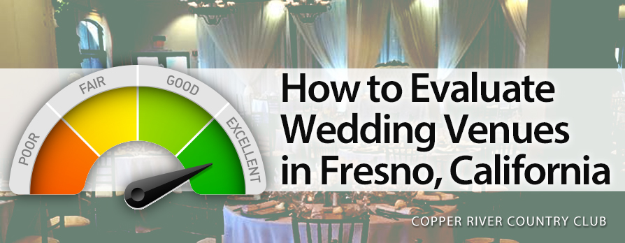 How to evaluate wedding venues in Fresno, California